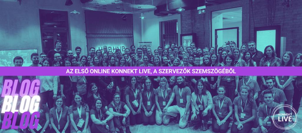 Az első online Konnekt LIVE, a szervezők szemszögéből